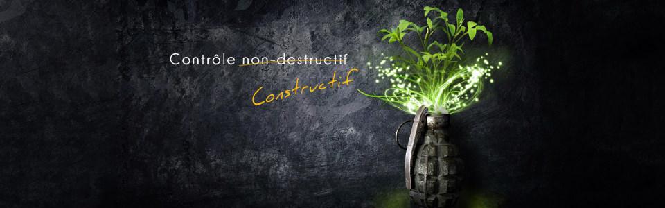 Contrôles non-destructifs constructifs